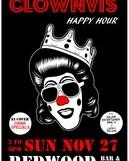 Clownvis @ Redwood – 3 pm/$3