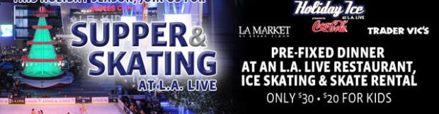 Supper and Skate @ L.A. Live – 12 pm/$30