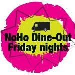NoHo Dine Out Friday in Downtown NoHo – 5:30 pm/price of food