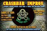 Crashbar Improv @ Impro Theatre – 7 pm/FREE