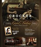 Good Friday @ Crocker Club – 9 pm/FREE