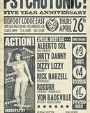 Psychotonic 5 Year Anniversary @ Bigfoot Lodge – 10 pm/FREE
