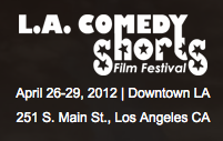 LA Comedy Shorts Festival @ the Downtown Independent – all day/varies