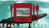 Slideluck Potshow @ FIFTH – 6:30 pm/$10