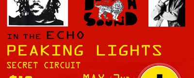 Peaking Lights @ the Echo – 9 pm/$10