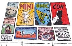 Mini Comic Con @ Center for the Arts Eagle Rock – 11 am/FREE