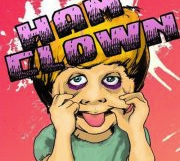 Hamclown @ the Little Modern – 10 pm/FREE