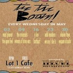 Tic Tic Boom @ Lot 1 Cafe – 8:30 pm/FREE