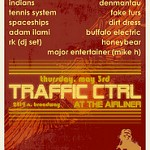 Traffic CTRL @ the Airliner – 8 pm/$5